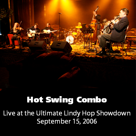 Hot Swing Combo - Live At The ULHS 2006