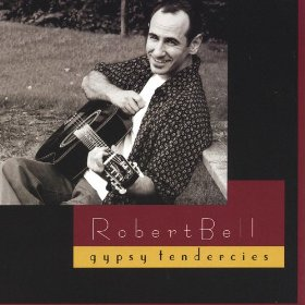 Robert Bell - Gypsy Tendercies