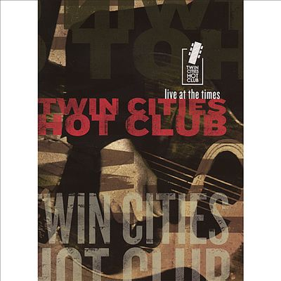 Twin Cities Hot Club - Live At The Times (DVD)